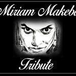 Tribute to myriam Makeba