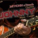 Dîner Concert Hommage à JOHNNY par Jeff MONIN & Friends