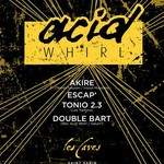 Acid Whirl (octobre)