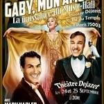 Gaby, mon amour! L'unique revue sur Gaby Deslys!