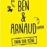 Ben & Arnaud Tsamere - Enfin sur scène