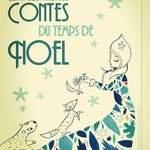 Compagnie L'oiseau lyre - Contes du temps de Noël - Spectacle Jeune public