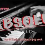 le groupe A.B.S.O.L.U - variété pop rock internationale
