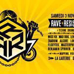 RAVE | RESIST | REVOLT