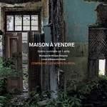 MAISON À VENDRE opéra comique  de N. Delayrac