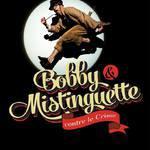 Cie des Impreverisibles - Bobby et Mistinguette contre le crime