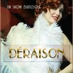 Compagnie Lili Top - Déraison un show Burlesque.