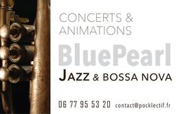 Blue Pearl Jazz - Animation et Concerts jazz - duo, trio, 4tet