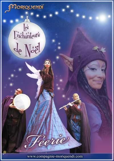 "Compagnie MORIQUENDI - ""Les Enchanteurs de Rues"" de Noël"