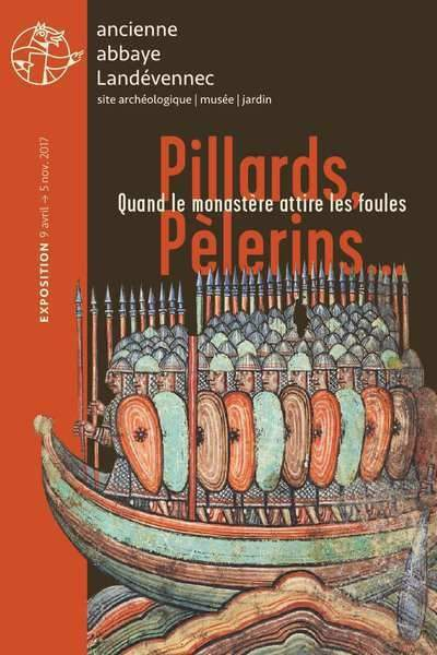 Bretagne // Pillards, pèlerins… quand le monastère attire les foules
