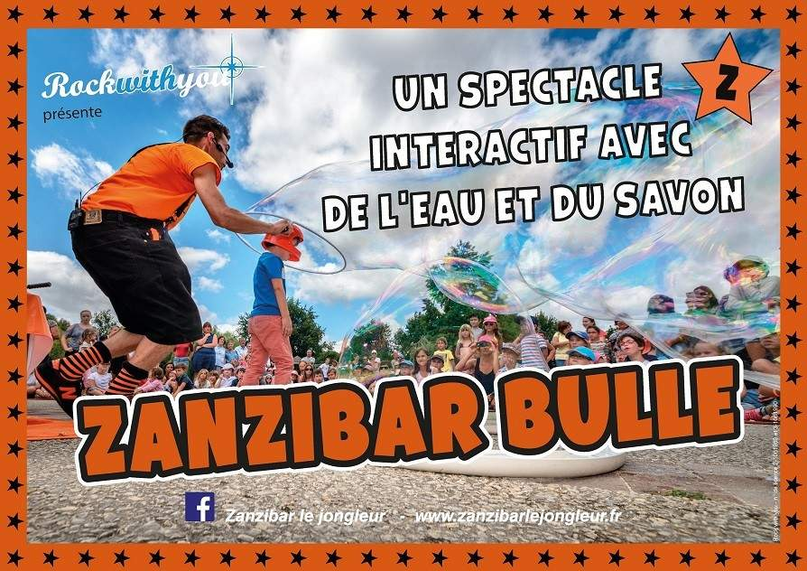 Zanzibar Le Jongleur - spectacle de bulles de savon