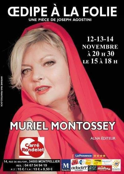 OEDIPE A LA FOLIE Muriel MONTOSSEY
