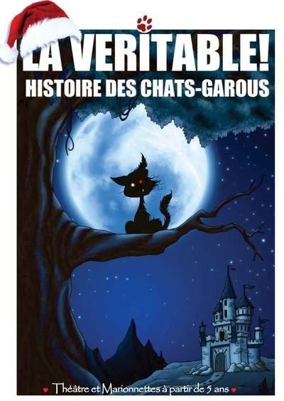 La Véritable ! Histoire des Chats-Garous