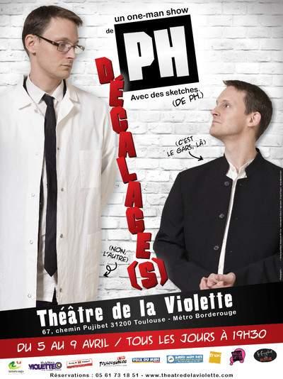 One-man Show : PH dans Dé-calage(s)