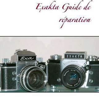 Exakta Guide de Réparation