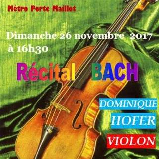 Récital BACH    Dominique Hofer Violon