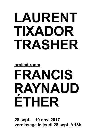 TIXADOR - TRASHER // RAYNAUD  - ETHER