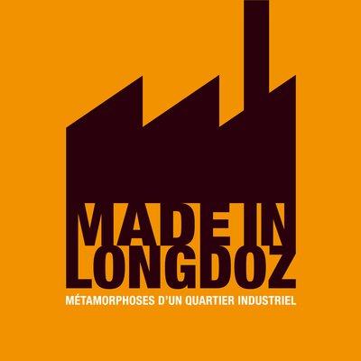 Made in Longdoz. Métamorphoses d'un quartier industriel