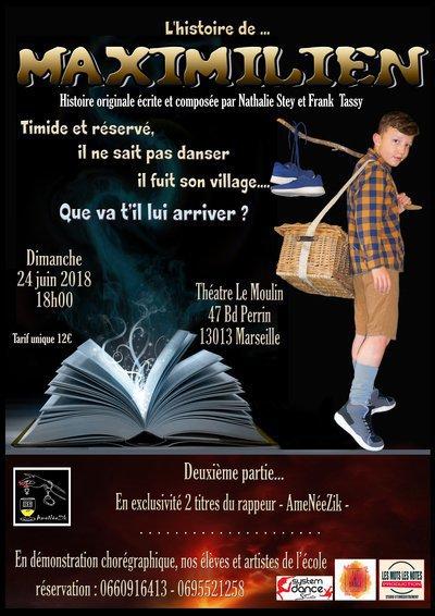 """COMEDIE MUSICALE """"L'HISTOIRE de MAXIMILIEN"""""""
