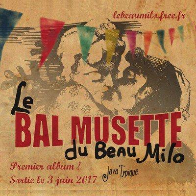 Nouvel Album : Le Bal musette du Beau Milo