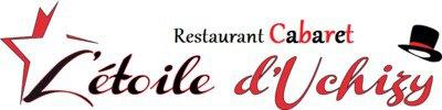 Cabaret Uchizy - L'étoile D'Uchizy Restaurant Cabaret