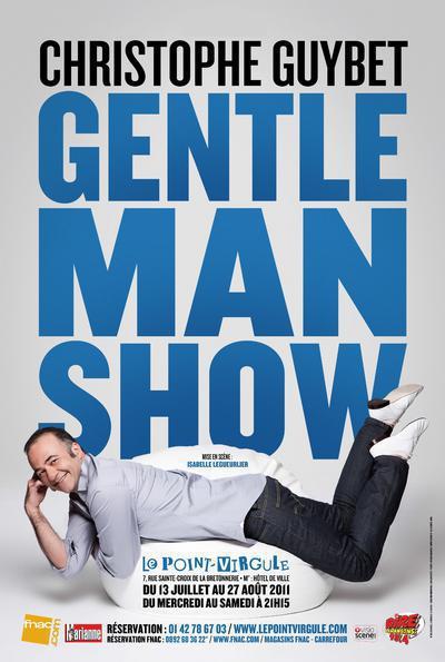 Christophe Guybet, the gentleman show
