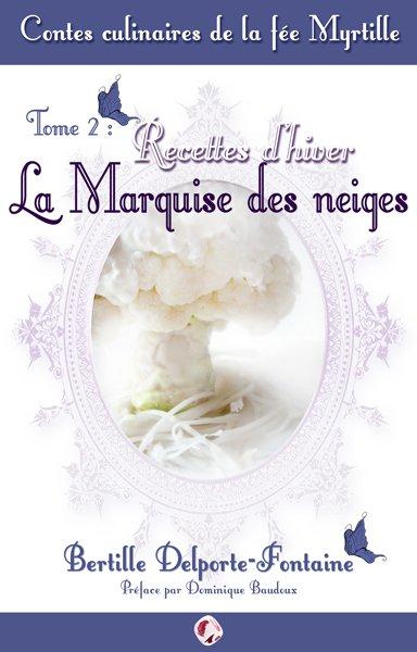 Sortie du tome 2 des Contes culinaires de la fée Myrtille