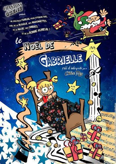 Chantons sur la Scène - Le Noël de Gabrielle