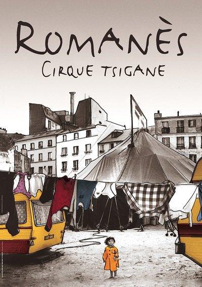 Cirque Tzigane Romanès  - Les Nomades tracent les chemins du ciel !