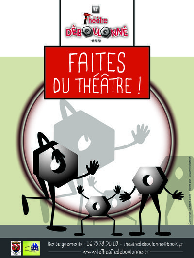 Le Théatre Déboulonné - Ateliers Theatres enfants adultes