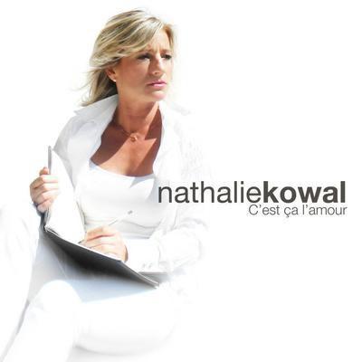 """"""" C'est ca l'Amour """" Nathalie Kowal (EP)"""