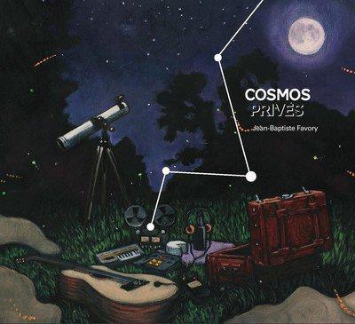"Jean Baptiste Favory : ""Cosmos Privés"""