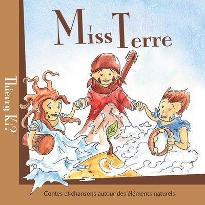 "CD ""Miss Terre"" : contes et chansons nature"