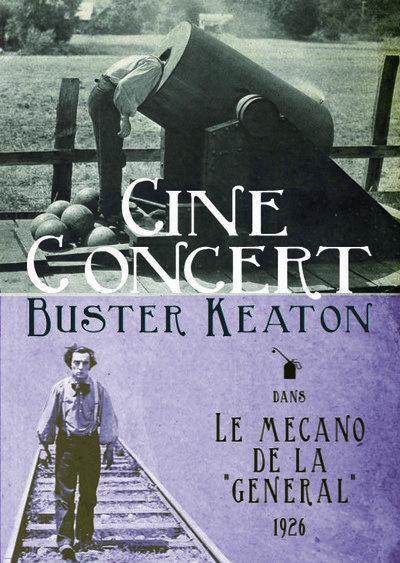 Ciné-concert - Buster Keaton - Le mécano de la