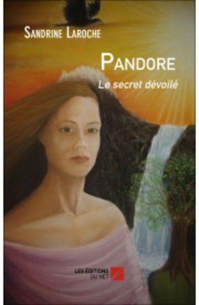 Pandore Le secret dévoilé... révélations sur François Ier, et les grands Initiées d'Égypte