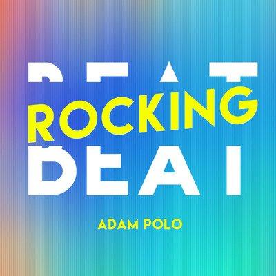 Adam Polo - Beat Rocking EP
