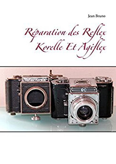 Réparation des Reflex Korelle Et Agiflex