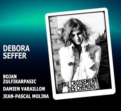 """DEBORA SEFFER NOUVEL ALBUM """"AU CROISEMENT DES CHEMINS"""""""