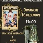 Après-midi familiale : Wanted + Magie