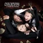 La Maison des Mystères - 2nd album d'ATLANTYS