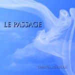 LE PASSAGE Album CD septembre 2017
