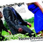 Ouverture de L'Ecole de Theatre Physique Saison 13/14