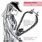 Quatuor Alcée : Beethoven / Dvorak