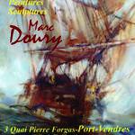Exposition de l'artiste peintre et sculpteur Marc DOURY
