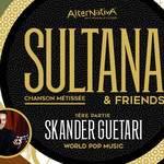 Sultana et Skander Guetari en concert vendredi 23 Mars