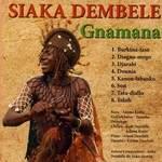 Sortie du CD GNAMANA par Siaka Dembélé