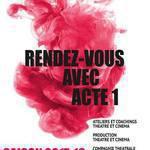ACTE 1 - Formation de l'acteur cinéma et réalisation de courts métrages