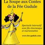 La Fée Gudule - La Soupe aux contes de la Fée Gudule