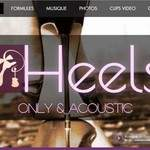 Concerts  - Soirées privées - Mariages...  by HEELS Only & Acoustic
