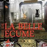 Rue de la BELLE ECUME
